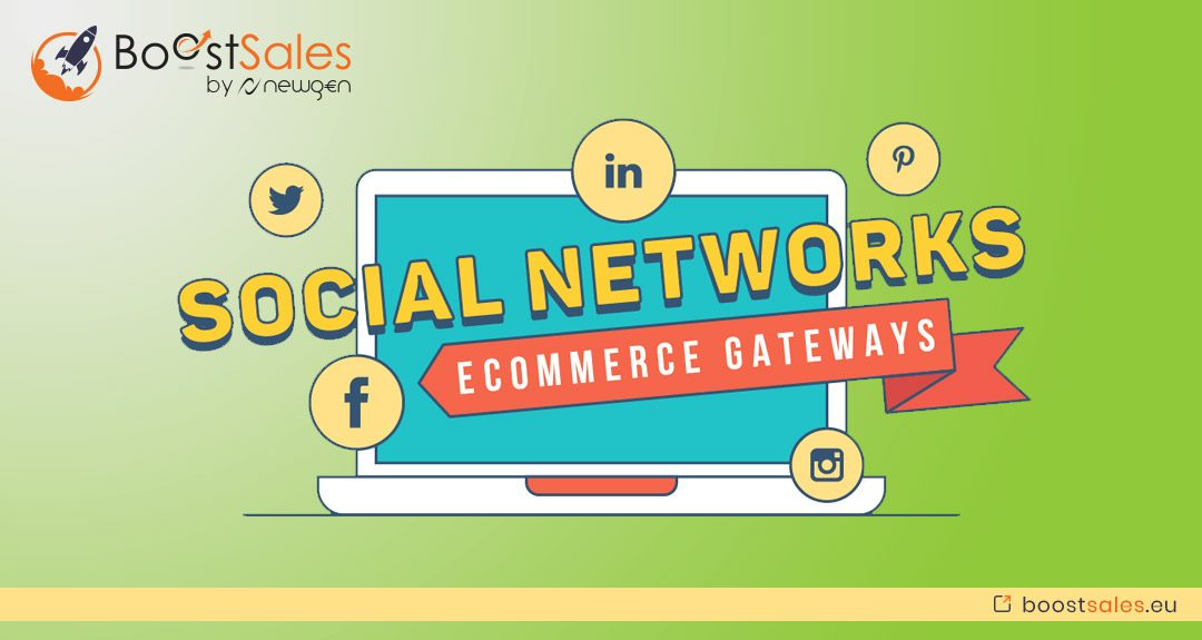 Social Networks And Their Importance in E-commerce Gateways